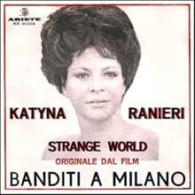 Riz Ortolani - Katyna Ranieri - Strange World - Banditi a Milano