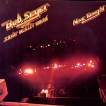 Bob Seger - Nine Tonight