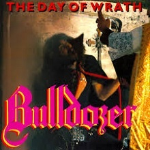 BULLDOZER – The Day Of Wrath