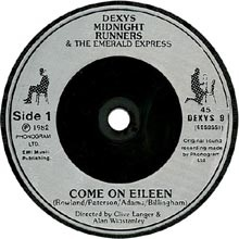 Dexys Midnight Runners - Come On Eileen - 45 giri
