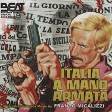 Franco Micalizzi - Italia a mano armata