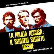 Luciano Michelini - La polizia accusa il servizio segreto uccide