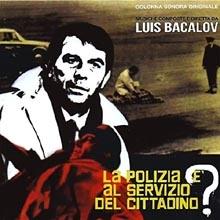 Luis Bacalov - La polizia è al servizio del cittadino?