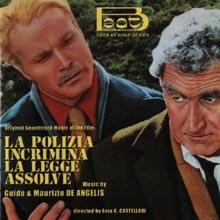 Guido e Maurizio De Angelis - La polizia incrimina la legge assolve