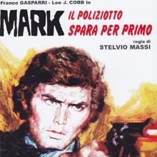 Adriano Fabi - Mark il poliziotto spara per primo