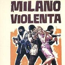 Gianfranco Plenizio - Milano violenta
