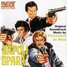 Francesco De Masi - Napoli spara