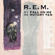 Rem - Fall On Me