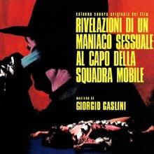 Giorgio Gaslini - Rivelazioni di un maniaco sessuale al capo della squadra mobile