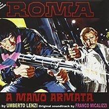 Franco Micalizzi - Roma a mano armata