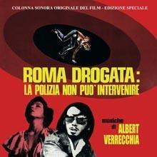 Albert Verrecchia - Roma drogata la polizia non può intervenire