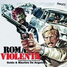 Guido e Maurizio De Angelis - Roma violenta