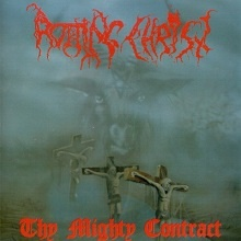 ROTTING CHRIST – Thy Mighty Contract