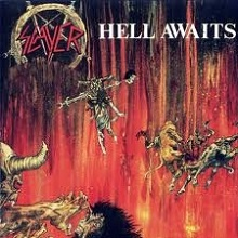 SLAYER – Hell Awaits