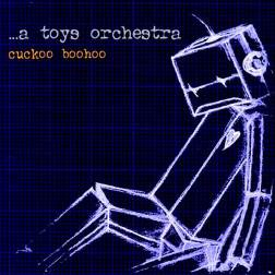 ...A Toys Orchestra - Technicolor Dreams