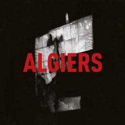 Musica, CD e concerti - Pagina 3 Algiers_Cover_L_1442072212