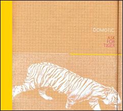 Ondarock / recensioni / 2005 / domotic - ask for tiger