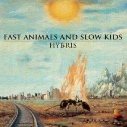 Ondarock / recensioni / 2013 / fast animals and slow kids - hýbris