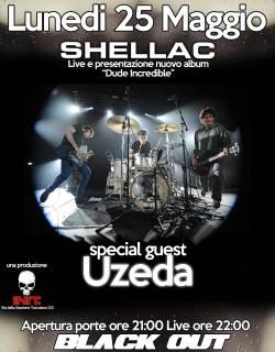 Shellac + Uzeda