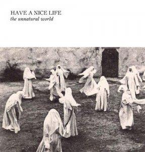 Ordinato il test pressing per il nuovo album degli Have A Nice Life