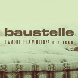 Baustelle, in aprile il tour de