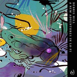 ANTEPRIMA: Debris Hill/New Adventures In Lo-fi - Split [Listen]