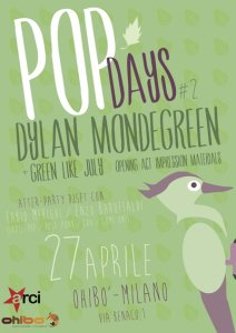 CONTEST: Dylan Mondegreen + Green Like July (27 Aprile a Milano)
