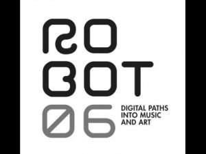 Robot06: tra musica e screenings
