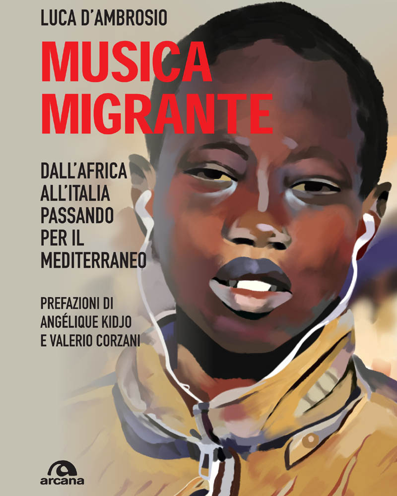 Musica migrante, il nuovo libro di Luca D'Ambrosio