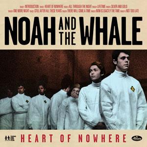 In anteprima il nuovo album di Noah And The Whale
