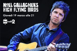 Noel Gallagher stasera in concerto su Radio2